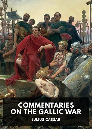 julius caesar commentaries on the gallic war