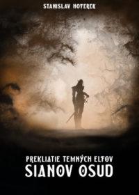 Prekliatie temných elfov: Sianov osud
