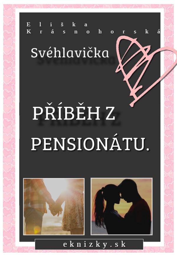 Svéhlavička – Příběh z penzionátu