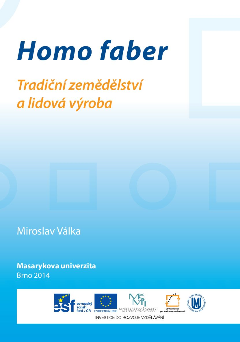 Homo faber. Tradicni zemedelstvi a lidova vyroba pdf