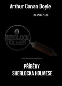 Příběhy Sherlocka Holmese – Arthur Conan Doyle