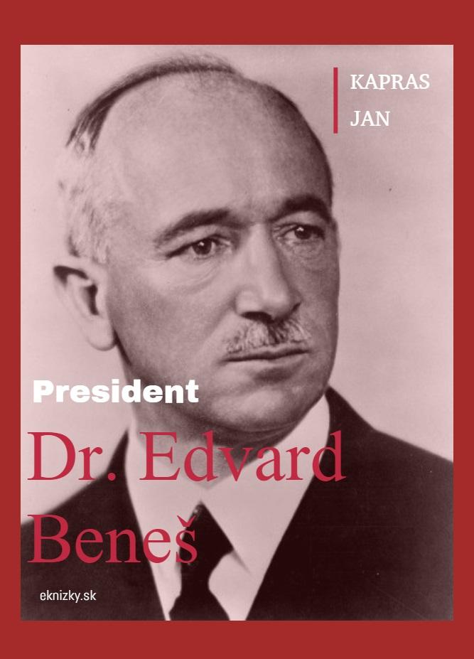 President Dr. Edvard Beneš