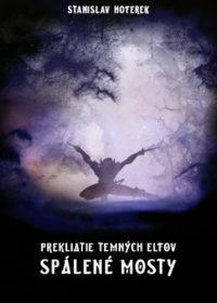 Prekliatie temných elfov: Spálené mosty