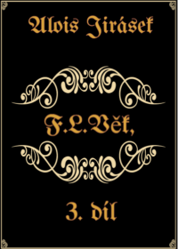 F. L. Věk 3. díl