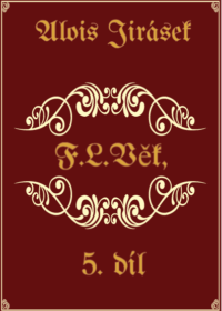 F. L. Věk 5. díl