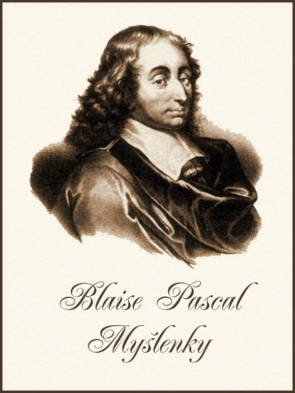 Blaise Pascal Myslenky