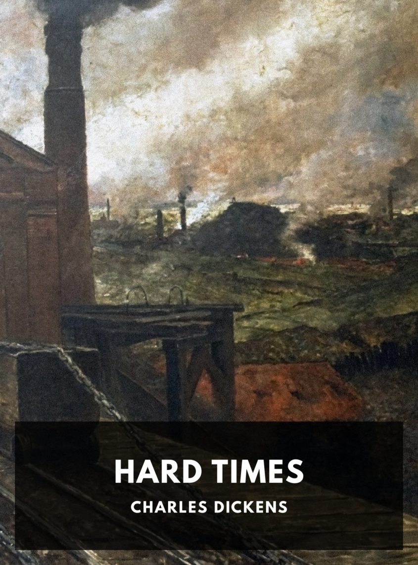 Hard Times Charles Dickens