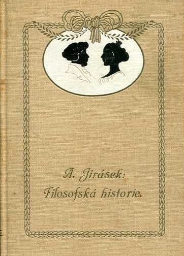 Jirasek Alois Filozofska historie