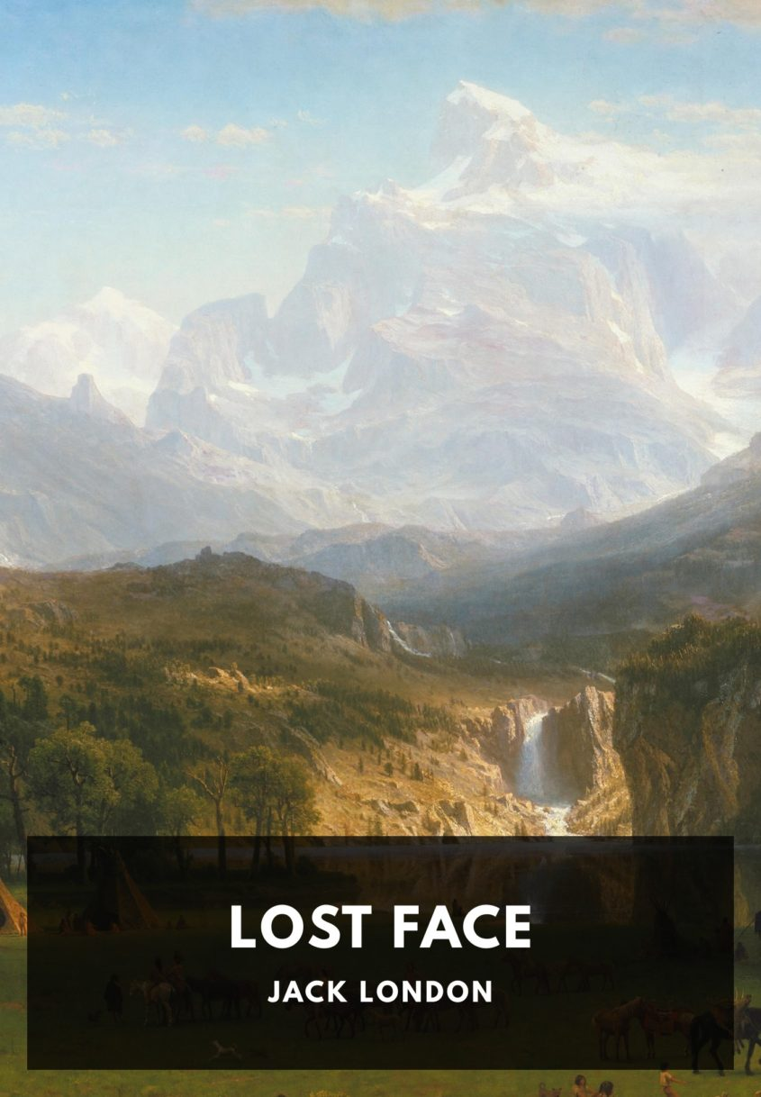 Lost Face Jack London