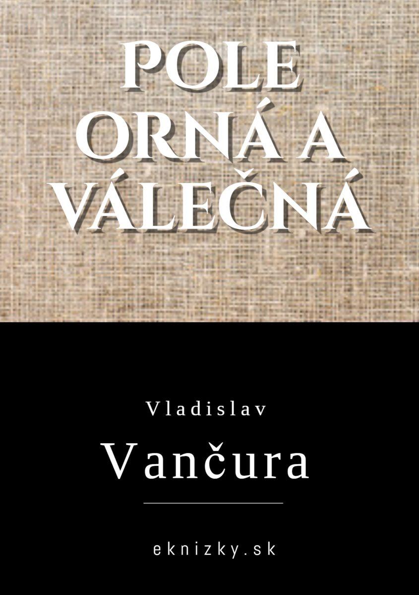Vladislav Vancura Pole Orna A Valecna