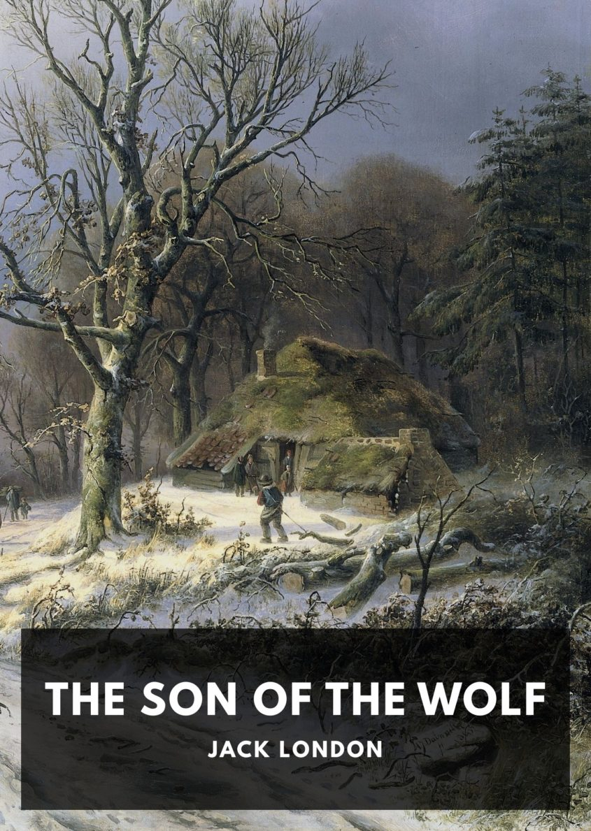 jack london the son of the wolf