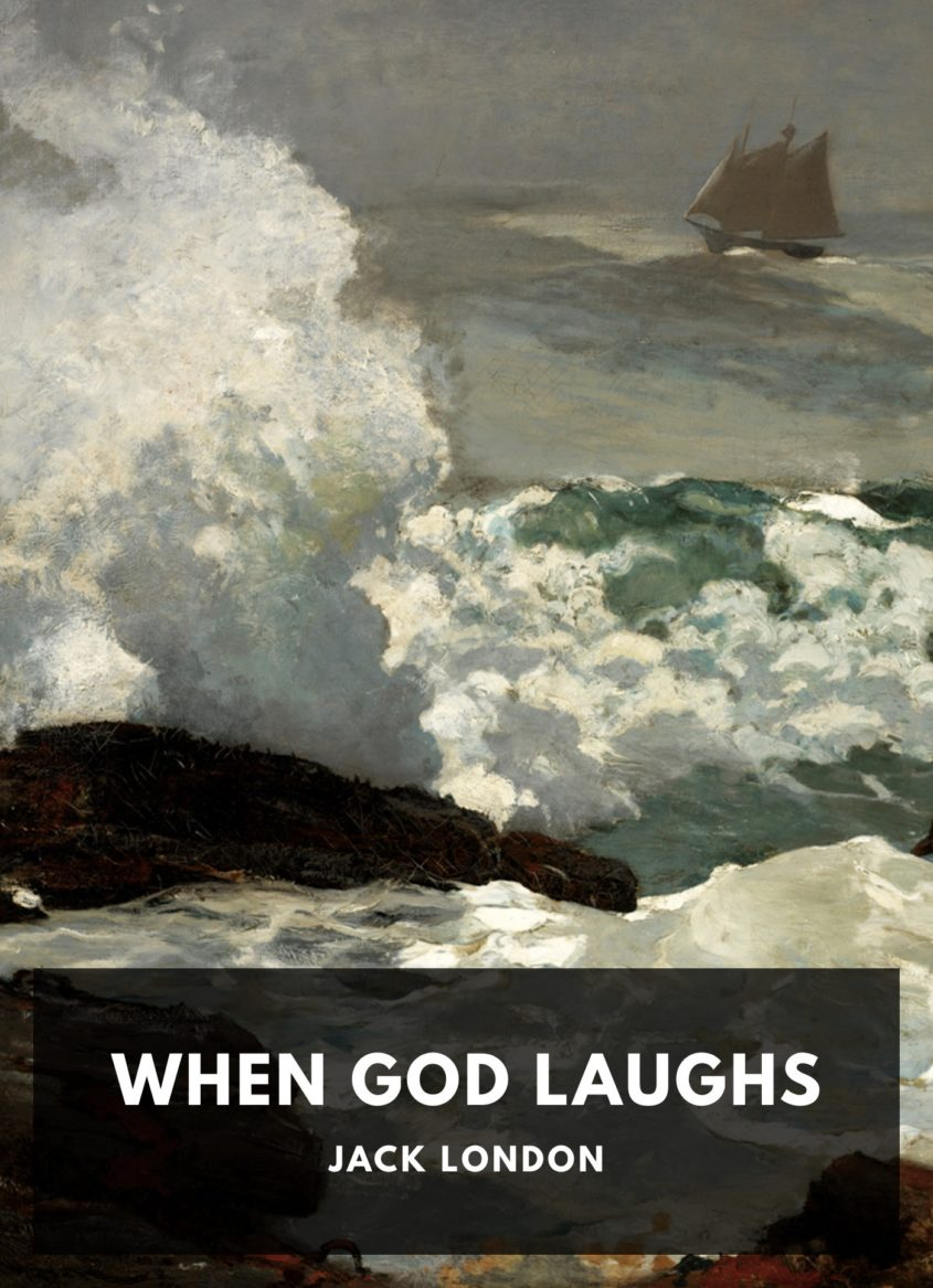 jack london when god laughs