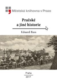 Pražské a jiné historie