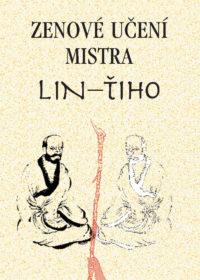 Zenové učení mistra Lin-Ťiho