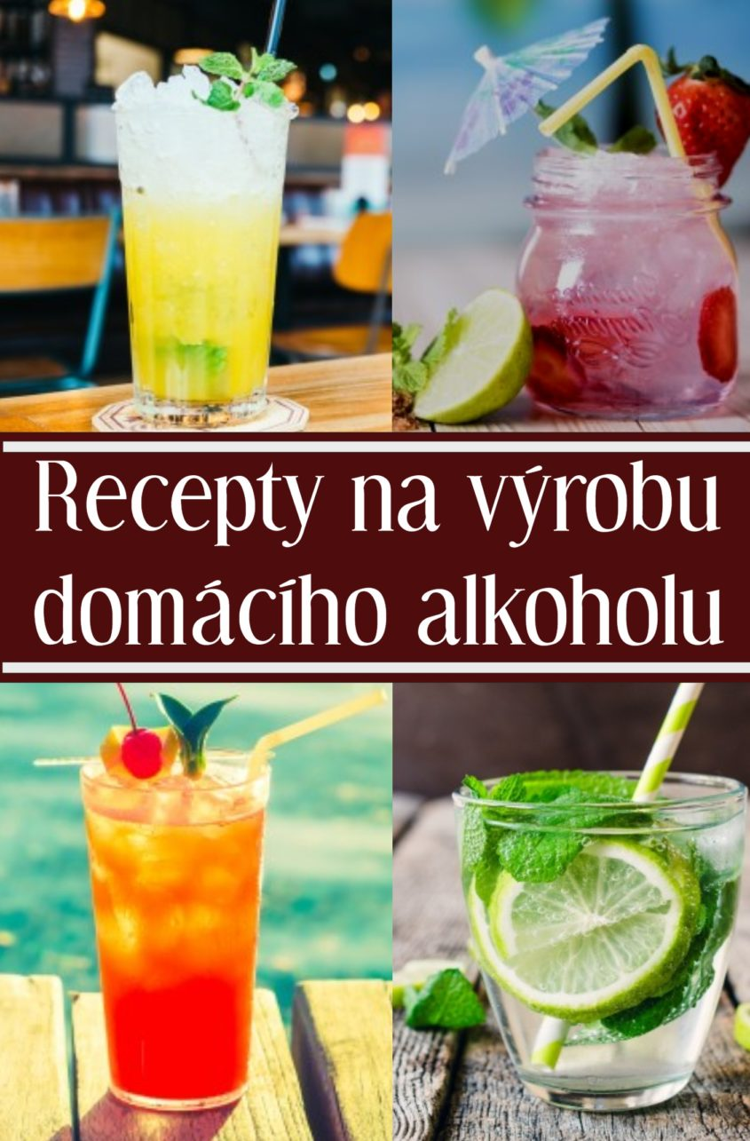 recepty na vyrobu domaciho alkoholu