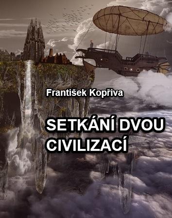SETKÁNÍ DVOU CIVILIZACÍ