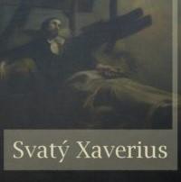 Jakub Arbes Svaty Xaverius
