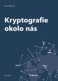 """KRYPTOGRAFIE OKOLO NÁS"", KAREL BURDA"