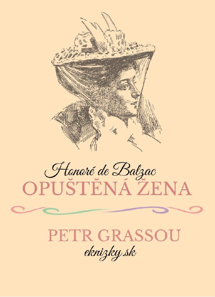 Opuštěná žena / Petr Grassou