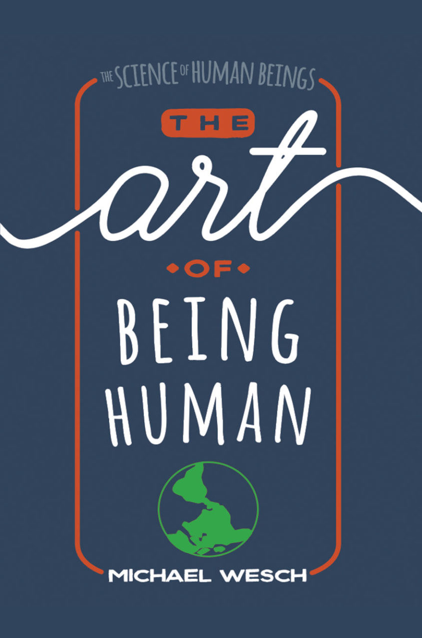 The Art of Being Human A Textbook for Cultural Anthropology