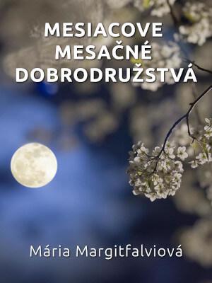 Mesiacove mesačné dobrodružstvá