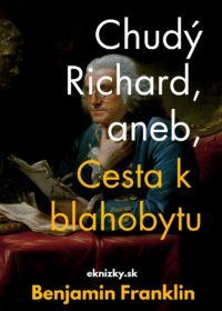Chudý Richard, aneb, Cesta k blahobytu