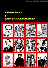 Revolúcia a kontrarevolúcia.