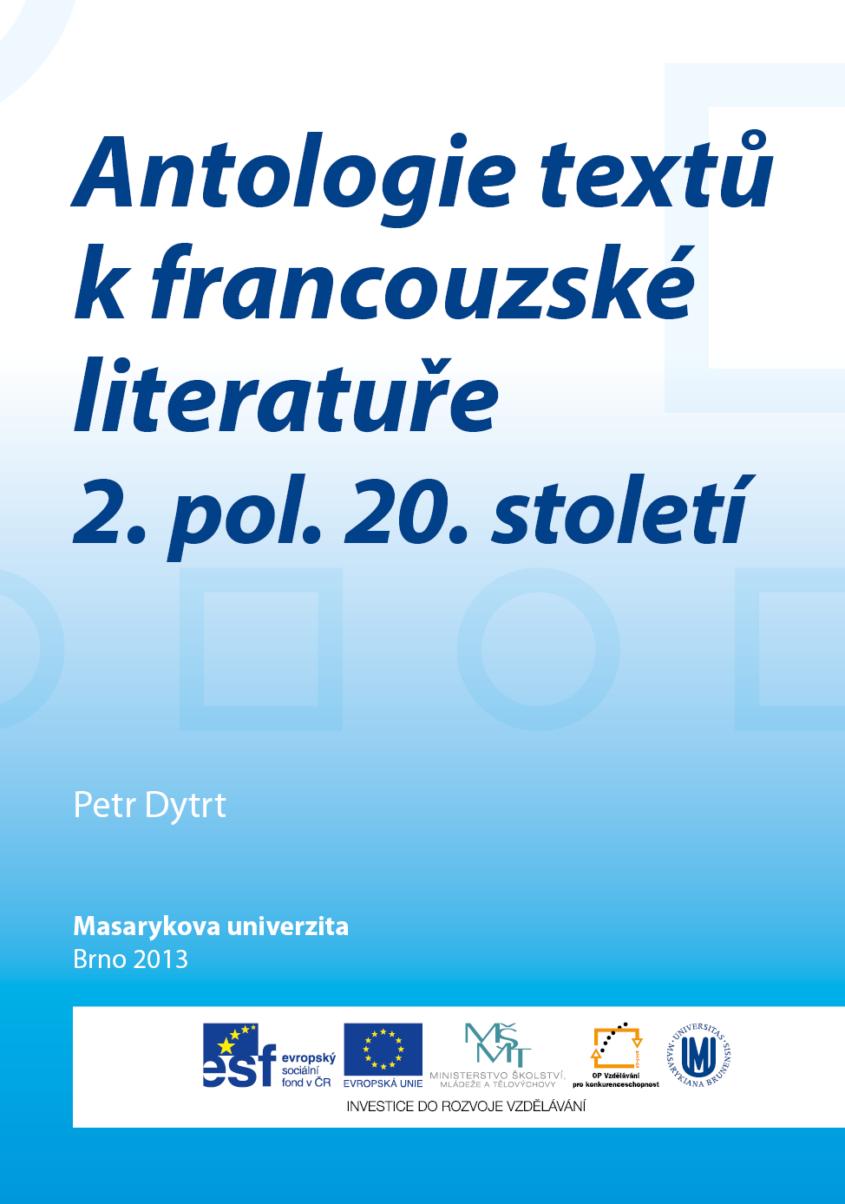 Antologie textu k francouzske literature 2. pol. 20. stoleti