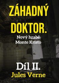 Záhadný doktor – Nový hrabě Monte Kristo