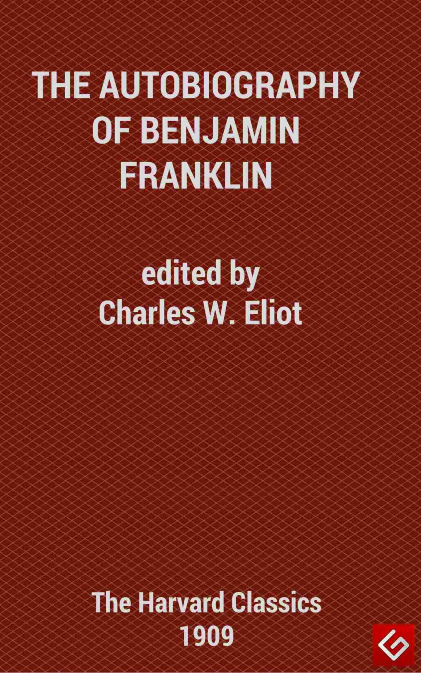 The Autobiography of Benjamin F Benjamin Franklin