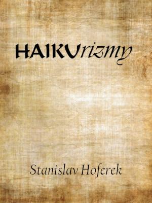 HAIKUrizmy
