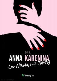 Anna Karenina – Díl 1.