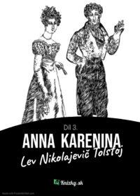 Anna Karenina – Díl 3.