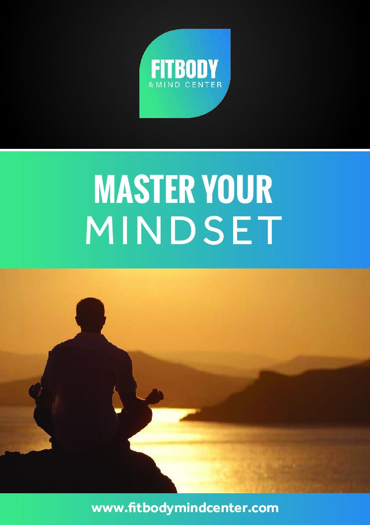 MASTER YOUR MINDSET