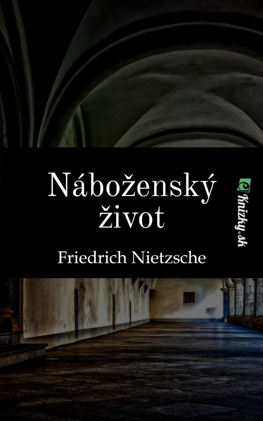 Nabozensky zivot Friedrich Nietzsche eknizky