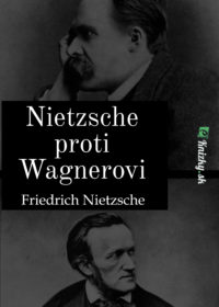 Nietzsche proti Wagnerovi