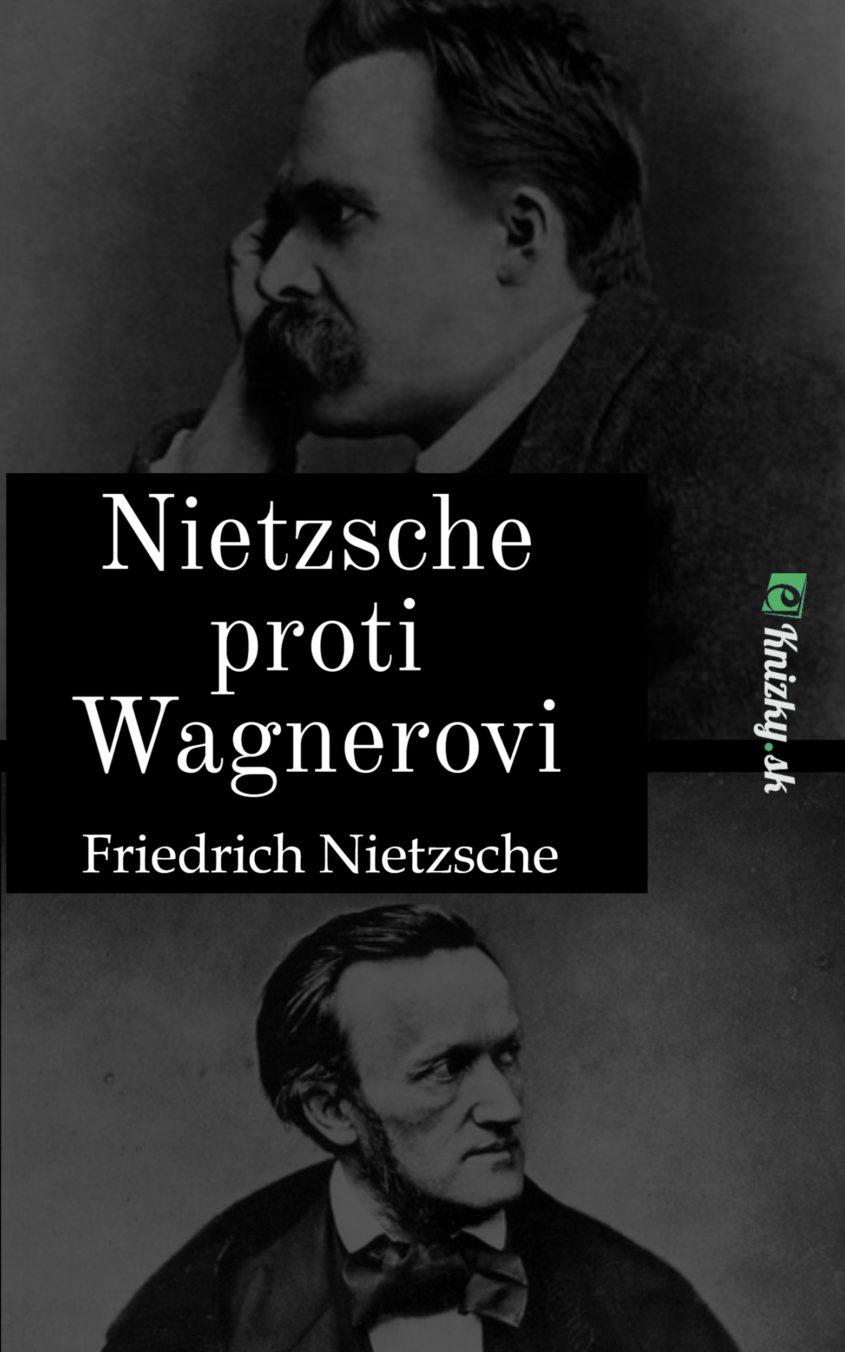 Nietzsche proti Wagnerovi eknizky
