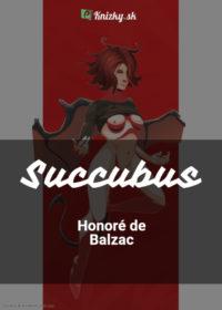 Succubus, aneb, Běs sviňavý ženský