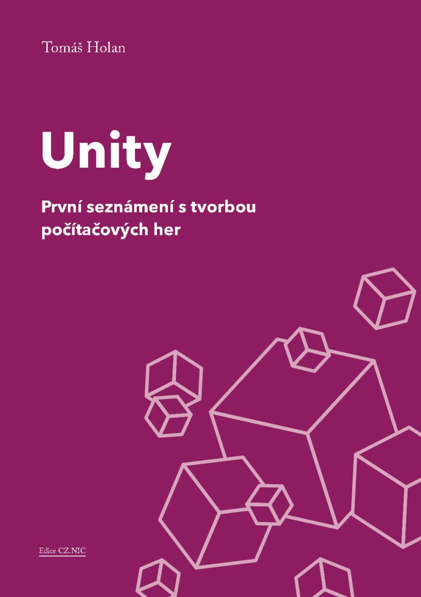 Unity prvni seznameni s tvorbou pocitacovych her