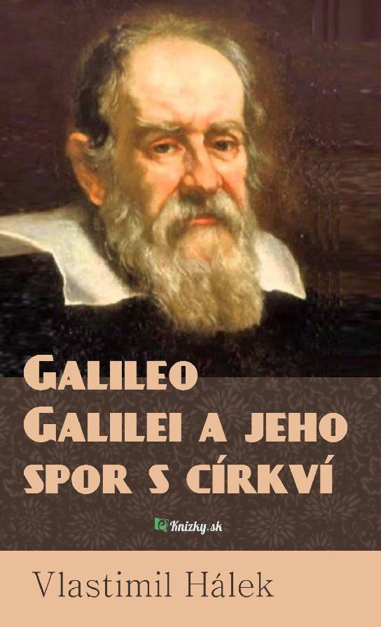 Galileo Galilei a jeho spor s cirkvi eknizky sk pdf