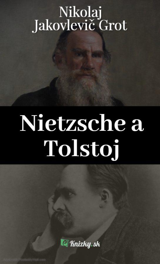 Nietzsche a Tolstoj Nikolaj Jakovlevic Grot eknizky pdf