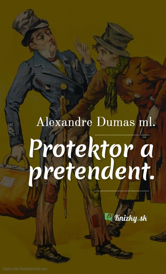 Protektor a pretendent.