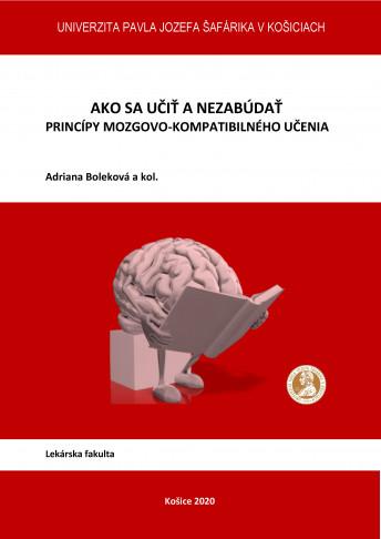ako sa ucit a nezabudat principy mozgovo kompatibilneho ucenia