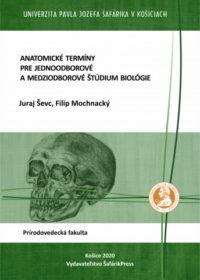 Anatomické termíny pre jednoodborové a medziodborové štúdium biológie