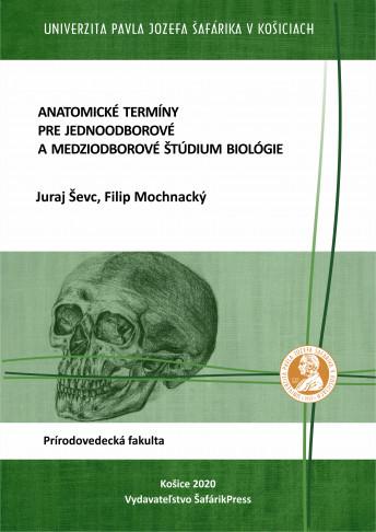 anatomicke terminy pre jednoodborove a medziodborove studium biologie
