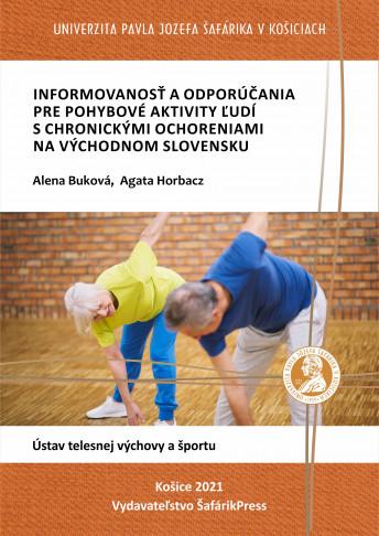 informovanost a odporucania pre pohybove aktivity ludi s chronickymi ochoreniami na vychodnom slovensku