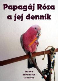 Papagáj Róza a jej denník