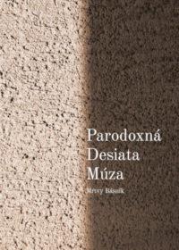 Paradoxná desiata múza