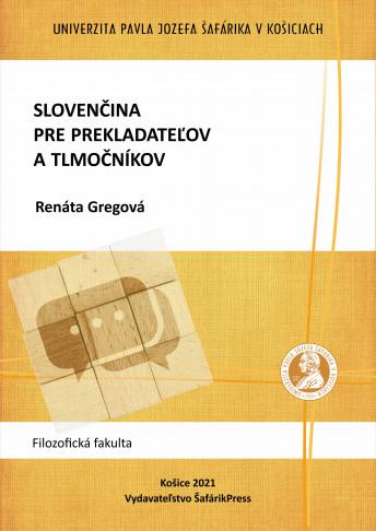 slovencina pre prekladatelov a tlmocnikov