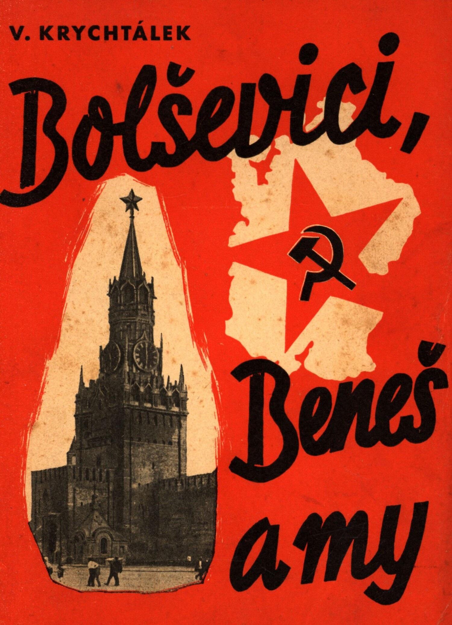 Bolševici, Beneš a my